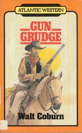 Gun Grudge: Coburn, Walt