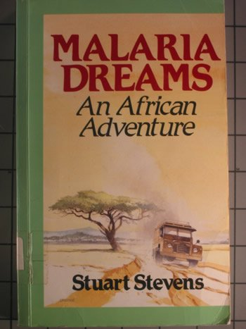 9780792703907: Malaria Dreams: An African Adventure (Curley Large Print Books)