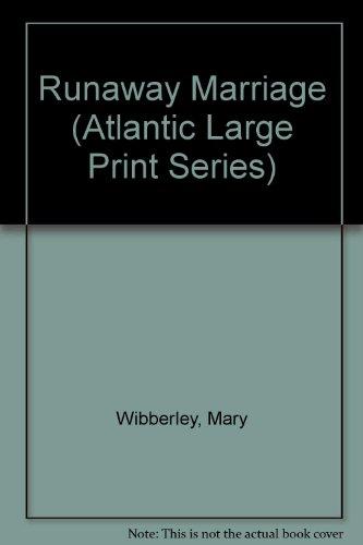 9780792704058: Runaway Marriage (Atlantic Large Print Series)