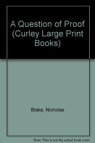 9780792704461: A Question of Proof (Curley Large Print Books)