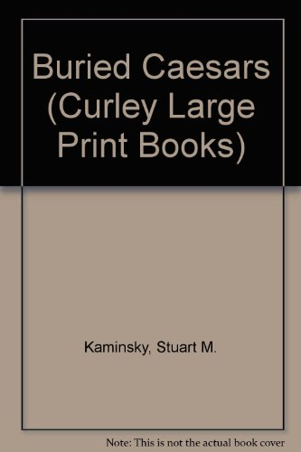 9780792704911: Buried Caesars (Curley Large Print Books)