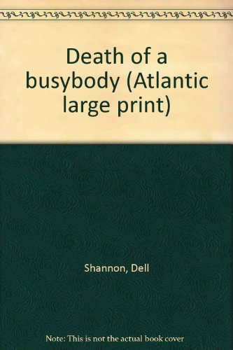 9780792705000: Death of a busybody (Atlantic large print)