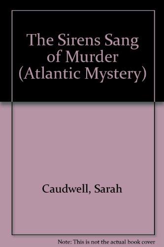 9780792705031: The Sirens Sang of Murder (Atlantic Mystery)