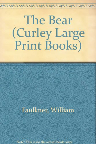 9780792705383: The Bear (Curley Large Print Books)