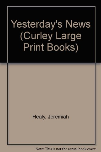 Yesterday's News (Curley Large Print Books): Jeremiah Healy