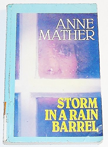 Storm in a Rain Barrel (Curley Large Print Books) (0792706056) by Anne Mather