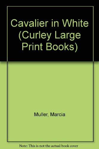 9780792706342: Cavalier in White (Curley Large Print Books)