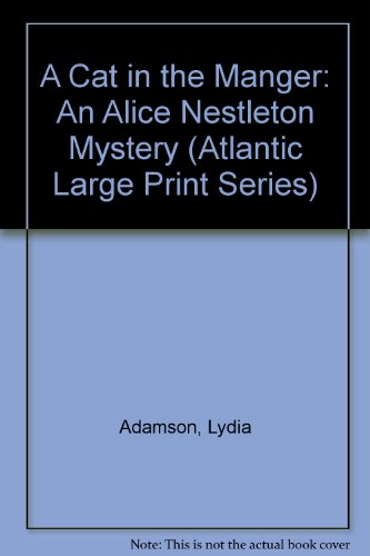 9780792706632: A Cat in the Manger: An Alice Nestleton Mystery (Atlantic Large Print Series)