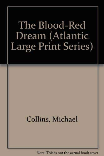9780792706649: The Blood-Red Dream (Atlantic Large Print Series)