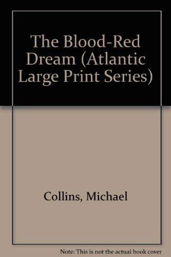 9780792706649: The Blood-Red Dream (Atlantic Large Print Series)