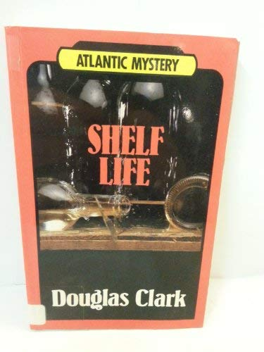 9780792708124: Shelf Life (Atlantic Large Print Series)