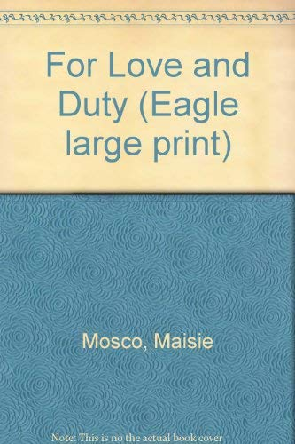 For Love and Duty (Paragon Large Print) (0792708202) by Maisie Mosco