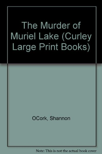 9780792708445: The Murder of Muriel Lake (Curley Large Print Books)