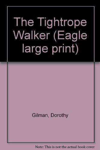 9780792708636: The Tightrope Walker (Eagle large print)
