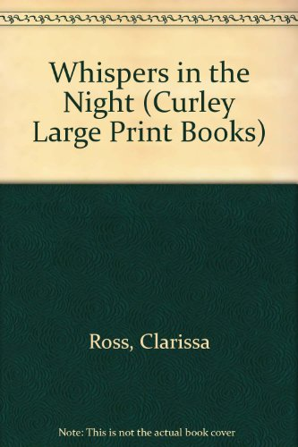 9780792708827: Whispers in the Night (Curley Large Print Books)