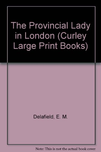 9780792709398: The Provincial Lady in London (Curley Large Print Books)