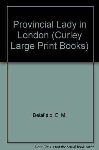 9780792709404: The Provincial Lady in London (Curley Large Print Books)