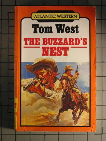 The Buzzard's Nest (Atlantic Large Print Series) (0792709500) by Tom West