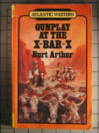 9780792709619: Gunplay at the X-Bar-X