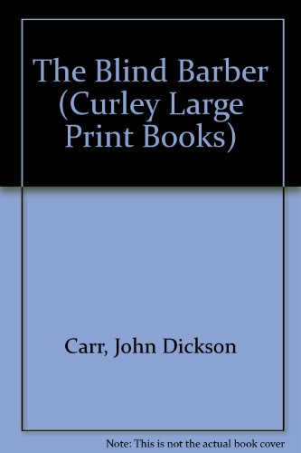 9780792710646: The Blind Barber (Curley Large Print Books)