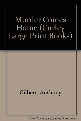 9780792710677: Murder Comes Home (Curley Large Print Books)