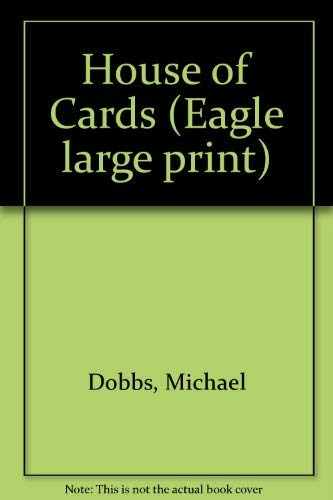 9780792711063: House of Cards (Eagle Large Print)