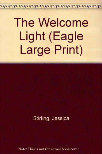 9780792711087: The Welcome Light (Eagle Large Print)