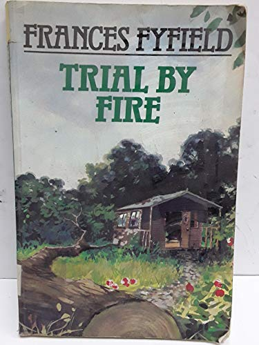 9780792711742: Trial by Fire, Also Known as, Not That Kind of Place