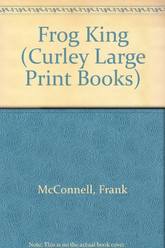 9780792711759: The Frog King (Curley Large Print Books)