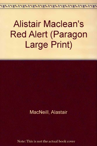 9780792712541: Alistair Maclean's Red Alert (Paragon Large Print)