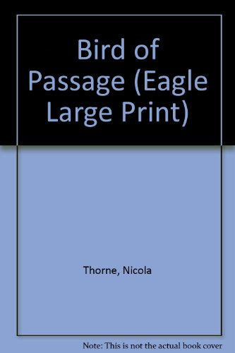 9780792712572: Bird of Passage (Eagle Large Print)