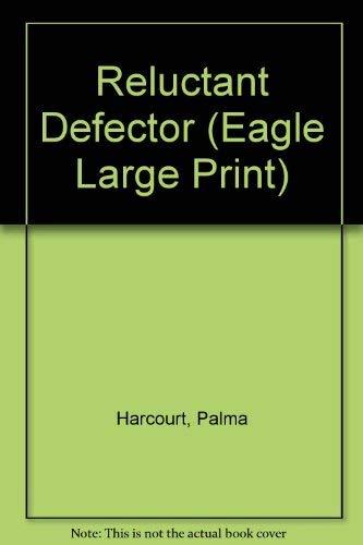 9780792712596: Reluctant Defector (Eagle Large Print)
