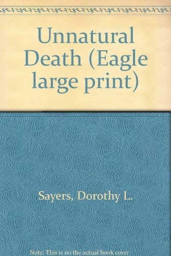 9780792712657: Unnatural Death (Eagle large print)