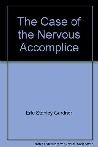 9780792712831: The Case of the Nervous Accomplice