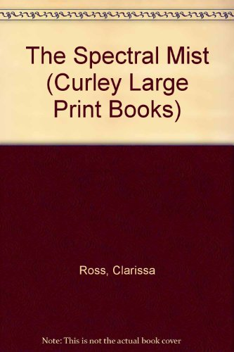 9780792712862: The Spectral Mist (Curley Large Print Books)