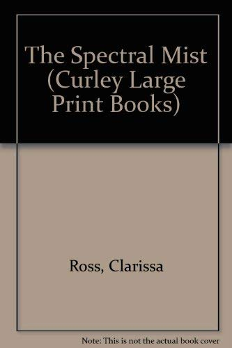 9780792712879: The Spectral Mist (Curley Large Print Books)