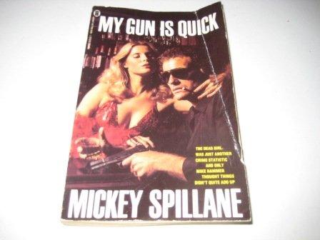 9780792712961: My Gun Is Quick