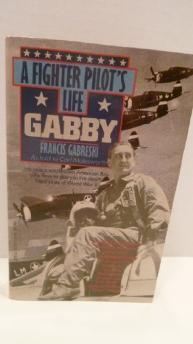 9780792713265: Gabby: A Fighter Pilot's Life (Curley Large Print Books)