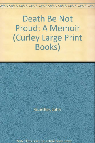 Death Be Not Proud: A Memoir (Curley: Gunther, John