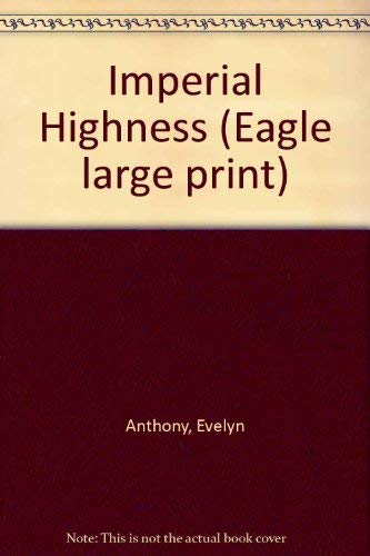 9780792713470: Imperial Highness (Eagle large print)