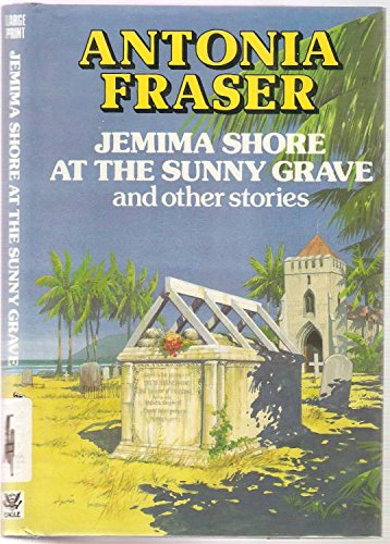 9780792713494: Jemima Shore at the Sunny Grave and Other Stories (Eagle Large Print)