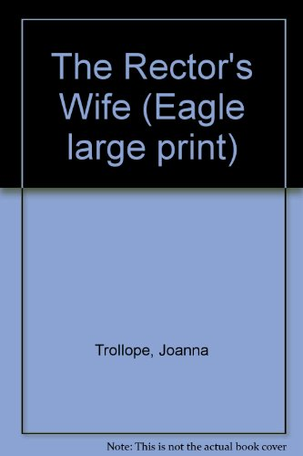 9780792713630: The Rector's Wife (Eagle Large Print)