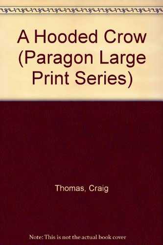 9780792713647: A Hooded Crow (Paragon Large Print)