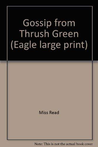 9780792713760: Gossip from Thrush Green (Thrush Green, Book 6)