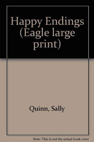 Happy Endings (Paragon Large Print): Quinn, Sally
