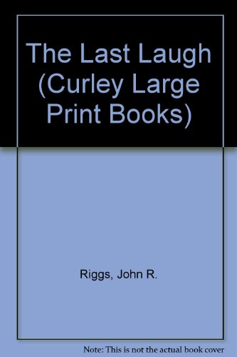 9780792713937: The Last Laugh (Curley Large Print Books)
