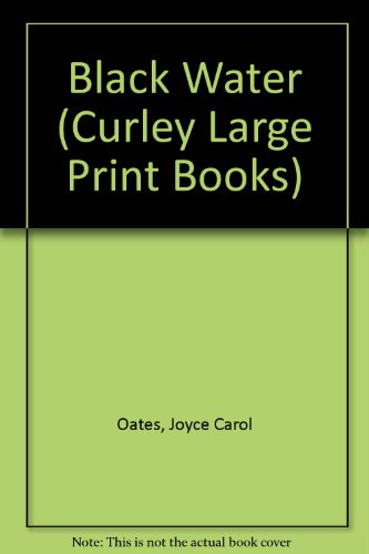 9780792714224: Black Water (Curley Large Print Books)