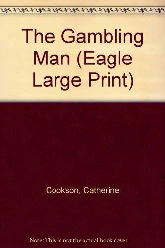 9780792714293: The Gambling Man (Eagle Large Print)