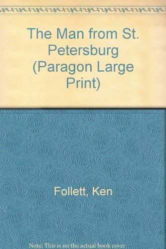 The Man from St. Petersburg (Paragon Large Print): Follett, Ken