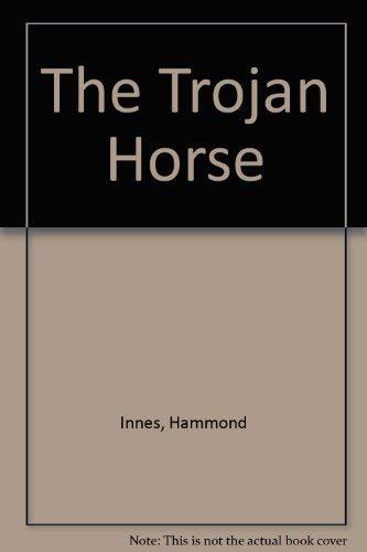 9780792715016: The Trojan Horse